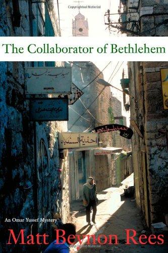 The Collaborator of Bethlehem: REES, Matt Beynon