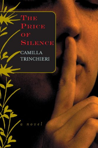 9781569474587: The Price of Silence