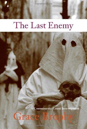 9781569474594: The Last Enemy: A Commissario Cenni Investigation