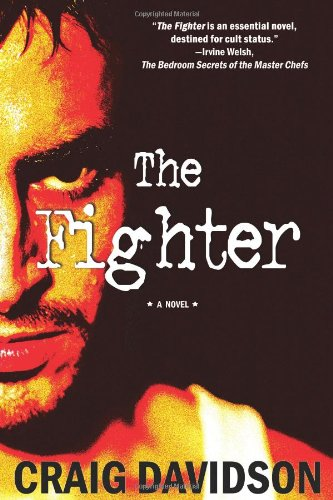 The Fighter (Signed First Edition): Craig Davidson