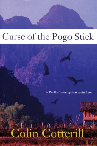 Curse of the Pogo Stick (A Dr.: Colin Cotterill
