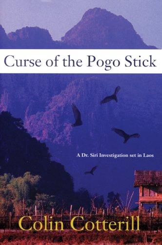 9781569474853: Curse of the Pogo Stick (A Dr. Siri Paiboun Mystery)