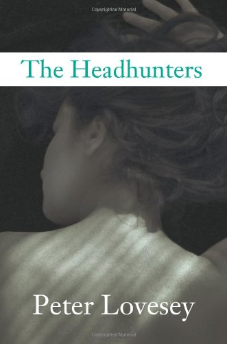 The Headhunters: Lovesey, Peter