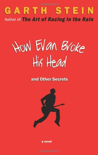 9781569474983: How Evan Broke His Head and Other Secrets