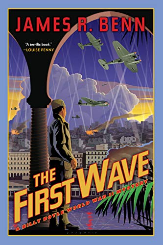 The First Wave: A Billy Boyle World War II Mystery (Paperback) 9781569475171 The second Billy Boyle investigation Billy Boyle is dispatched to help arrange the surrender of Vichy French forces in Algeria. But diss