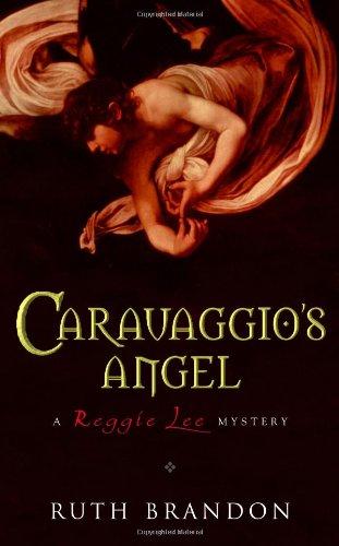 Caravaggio's Angel: Ruth Brandon