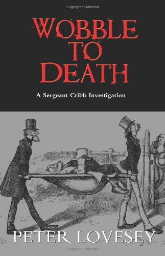 9781569475232: Wobble to Death (A Sergeant Cribb Investigation)