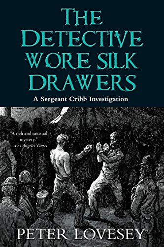 9781569475249: The Detective Wore Silk Drawers (A Sergeant Cribb Investigation)