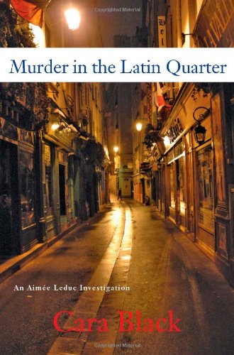 9781569475416: Murder in the Latin Quarter (An Aimee Leduc Investigation, Vol. 9)