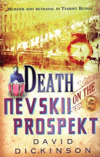 Death on the Nevskii Prospekt: David Dickinson