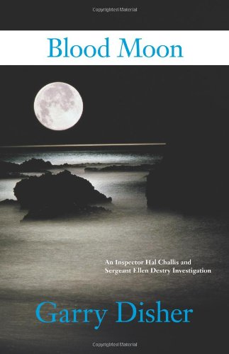 SIGNED Blood Moon: An Inspector Hal Challis and Sergeant Ellen Destry Investigation