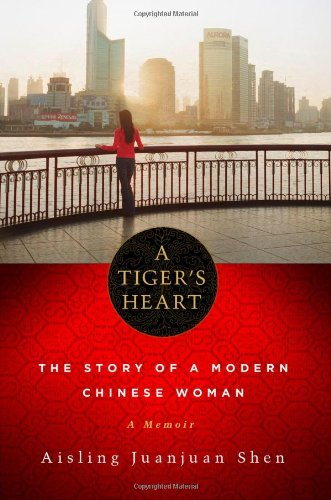 9781569475867: Tiger's Heart: The Story of a Modern Chinese Woman