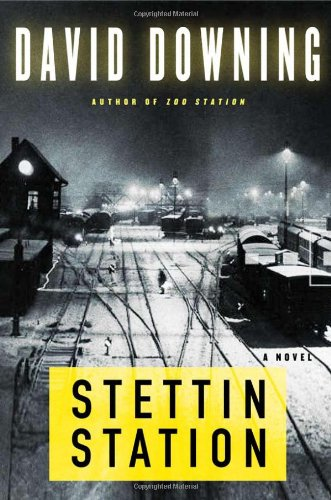 9781569476345: Stettin Station (A John Russell WWII Spy Thriller)