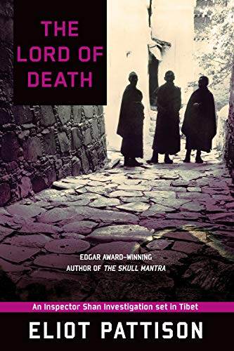 Lord of Death (Inspector Shan, Book 6): Eliot Pattison