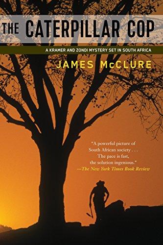 9781569476536: Caterpillar Cop: A Lieutenant Kramer and Detective Sergeant Mickey Zondi Investigation (Kramer and Zondi Investigations Set in South Africa)