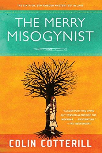 9781569476543: The Merry Misogynist (A Dr. Siri Paiboun Mystery)
