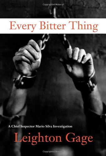 9781569478455: Every Bitter Thing: A Chief Inspector Mario Silva Investigation Set in Brazil