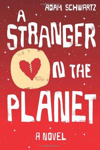 A Stranger on the Planet: Adam Schwartz