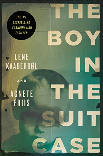 The Boy in the Suit Case ***SIGNED BY BOTH AUTHORS*** ***ADVANCE UNCOPYEDITED EDITION***: Lene ...