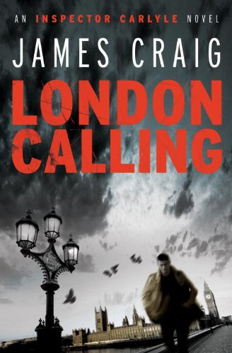 9781569479902: London Calling (Inspector Carlyle Thriller)