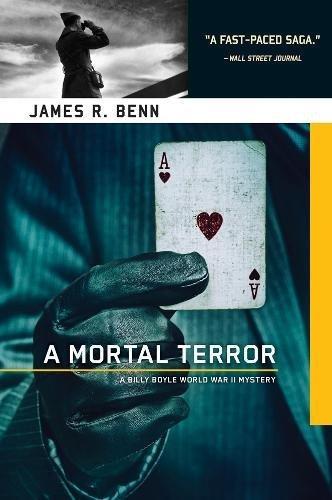 A Mortal Terror: A Billy Boyle World War II Mystery (Signed First Edition): James R. Benn