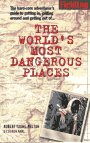 9781569520314: Worlds Most Dangerous Places (Robert Young  Pelton the World's Most Dangerous Places)