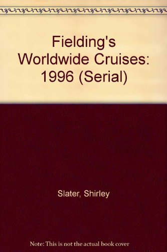 Fielding's Worldwide Cruises 1996 (Serial): Shirley Slater, Harry Basch