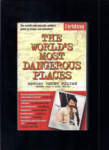 9781569521045: The World's Most Dangerous Places