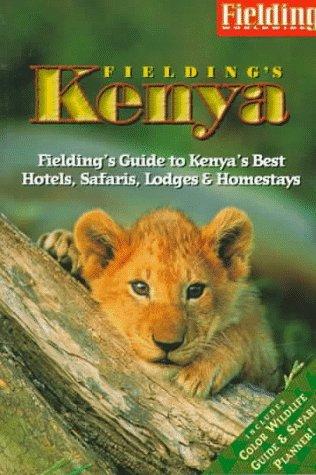 Fielding's Kenya (Fieldings Travel Guides): Westley, Joan