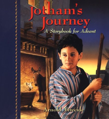 9781569550205: Jotham's Journey: A Storybook for Advent