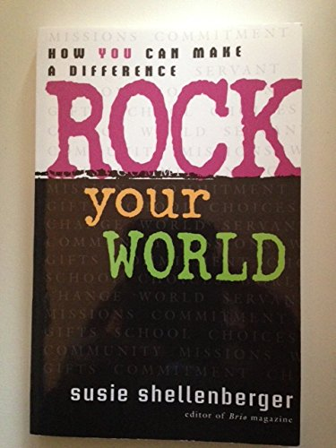 9781569550519: Rock Your World: How You Can Make a Difference