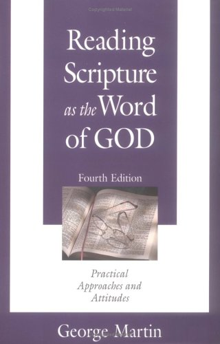 Reading Scripture As the Word of God: George Martin