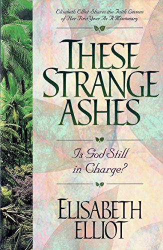 9781569550960: These Strange Ashes: Is God Still in Charge?