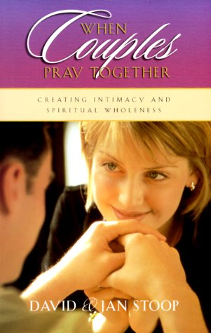 9781569551080: When Couples Pray Together: Creating Intimacy and Spiritual Wholeness