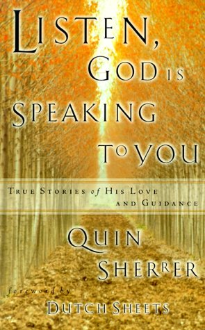 9781569551462: Listen, God Is Speaking to You: True Stories of His Love and Guidance