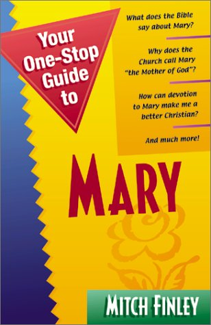 9781569551943: Your One-Stop Guide to Mary (Your One-Stop Guides)