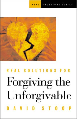 9781569552599: Real Solutions for Forgiving the Unforgivable