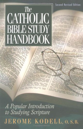 9781569552674: The Catholic Bible Study Handbook: A Popular Introduction to Studying Scripture (Second Revised Edition)