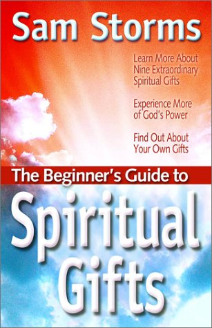 9781569553114: The Beginner's Guide to Spiritual Gifts (Beginner's Guides (Vine Books))
