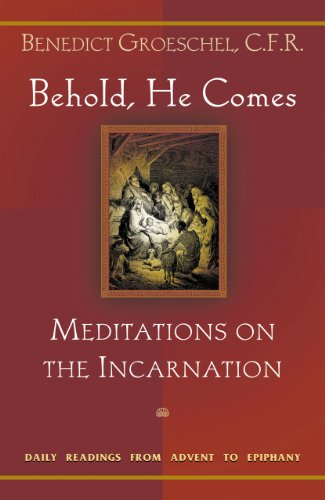 9781569553152: Behold, He Comes: Meditations on the Incarnation