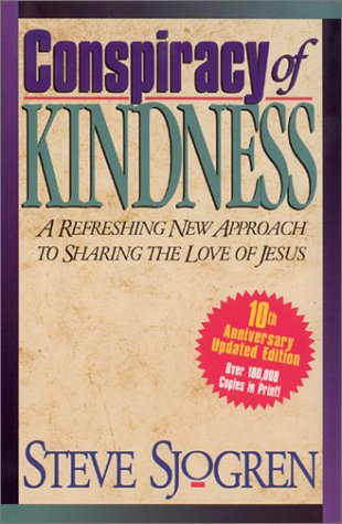 9781569553343: Conspiracy of Kindness: A Refreshing Approach to Sharing the Love of Jesus With Others