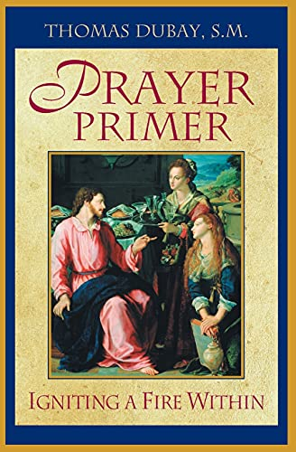 9781569553398: Prayer Primer : Igniting a Fire Within