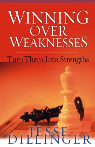 Winning Over Weaknesses: How to Turn Them: Dillinger, Jesse