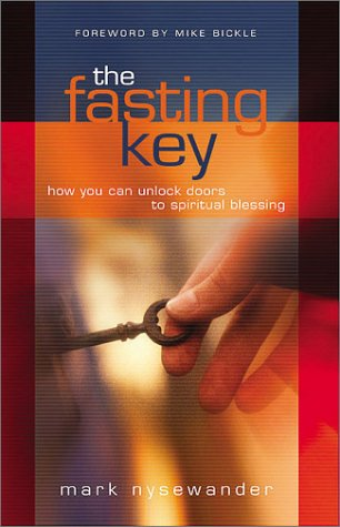 9781569553633 The Fasting Key How You Can Unlock Doors to Spiritual Blessings & 9781569553633: The Fasting Key: How You Can Unlock Doors to ...