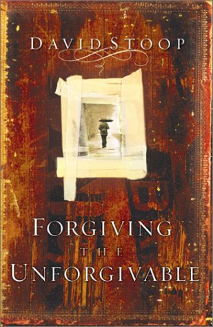 9781569553749: Forgiving the Unforgivable: How to Forgive When You Don't Want To