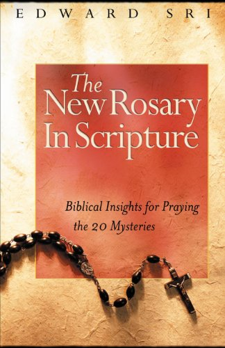 9781569553848: The New Rosary in Scripture: Biblical Insights for Praying the 20 Mysteries