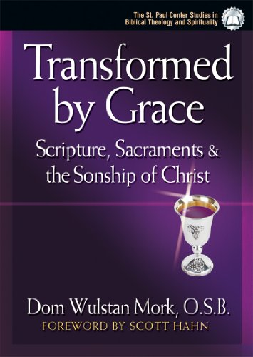 transformed by grace a theological