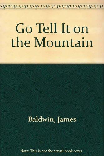 Go Tell It on the Mountain.: BALDWIN, James