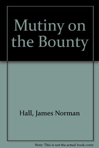 9781569560730: Mutiny on the Bounty