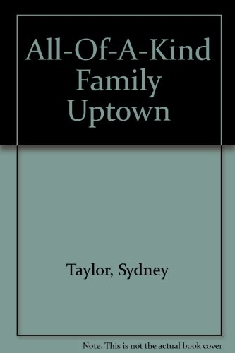 9781569561065: All-Of-A-Kind Family Uptown
